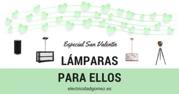 Especial San Valentín - lámparas para hombres